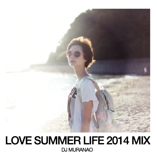 LoveSummerLife2014Mix